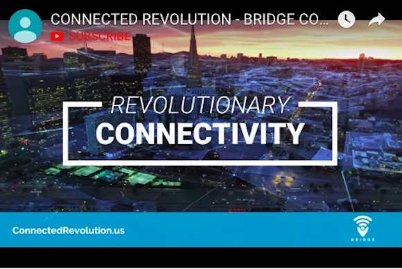 BRIDGE Revolutionary Connectivity