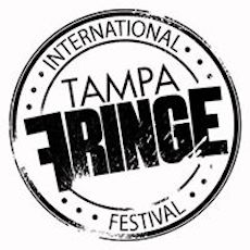 Tampa International Fringe Festival May 12-14