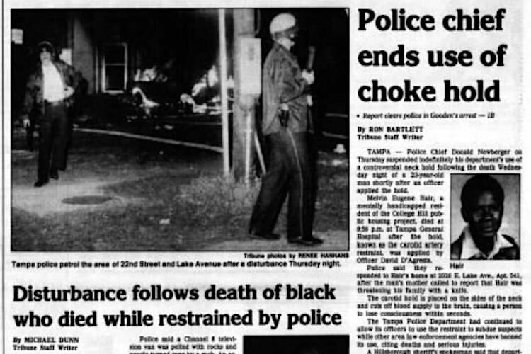 Tampa banned the use of chokeholds after the death of Melvin Hair in 1987 while in police custody.