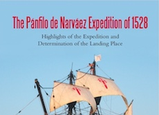 The Panfilo de Narvaez Expedition of 1528